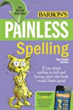 Painless Spelling (Painless Series)