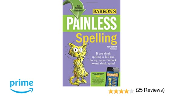 Amazon.com: Painless Spelling (Painless Series) (9780764147135 ...
