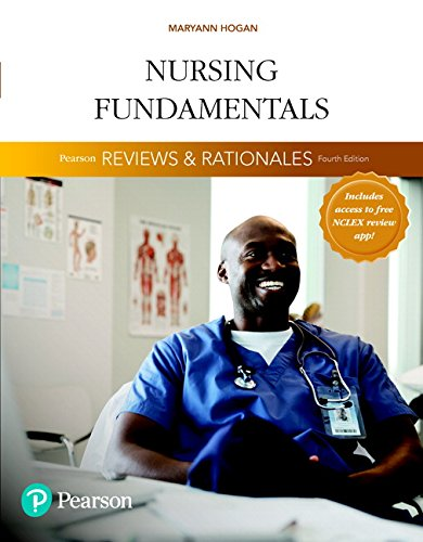 Pdf Health Pearson Reviews & Rationales: Nursing Fundamentals with 'Nursing Reviews & Rationales' (4th Edition)