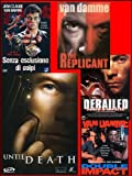 the replicant - double impact - until death - derailed... (5 dvd) box set dvd Italian Import