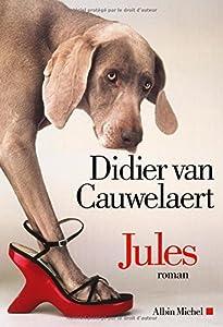 vignette de 'Jules (Didier Van Cauwelaert (1960-....))'