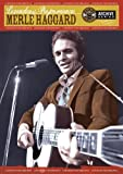 Legendary Performances: Merle Haggard
