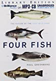 Download Four Fish: The Future of the Last Wild Food in PDF ePUB Free Online