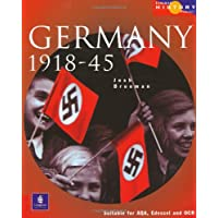 Longman History Project Germany 1918-1945 Paper: Democracy and Dictatorship