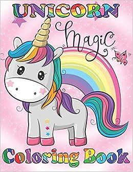 UNICORN Magic Coloring Book: Large 8.5\
