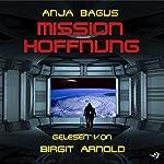 Mission Hoffnung | Anja Bagus