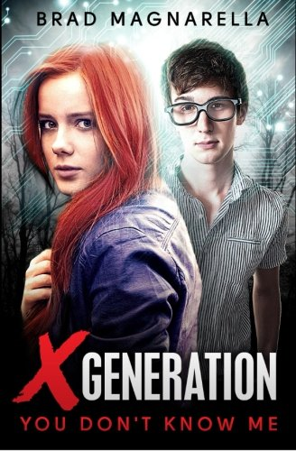 Download XGeneration 1: You Don't Know Me (XGeneration Series) (Volume 1) ebook
