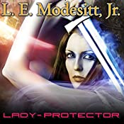 Lady-Protector: Corean Chronicles, Book 8 | L. E. Modesitt, Jr.