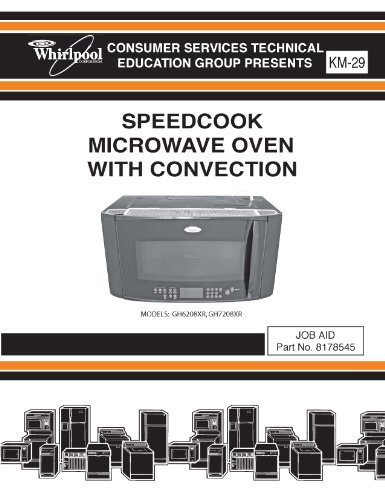 WHIRLPOOL GH7208XR - GH6208XR SERVICE MANUAL - Microwave Oven Service Manual