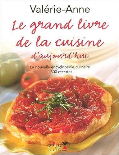 Livres gratuits Le grand livre de la cuisine d'aujourd'hui pdf