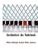 Geschiedenis des Vaderlands, Hendrik Willem Tydeman Bilderdijk, 0554522438