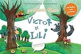 Victor et Lili : Histoire à lire avec doudous à créer par maman