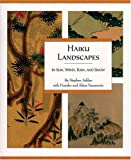 img - for Haiku Landscapes: In Sun, Wind, Rain and Snow by Stephen Addiss (2003-03-31) book / textbook / text book