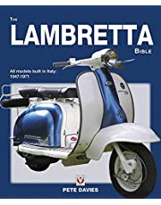 The Lambretta Bible: Covers All Lambretta Models Built in Italy: 1947-1971 (Bible (Wiley))
