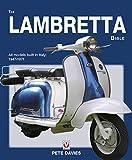 The Lambretta Bible: Covers all Lambretta models