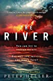 """The River - 'An urgent and visceral thriller... I couldn't turn the pages quick enough' (Clare Mackintosh)"" av Peter Heller"