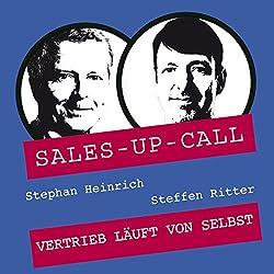 Vertrieb läuft von selbst (Sales-up-Call)