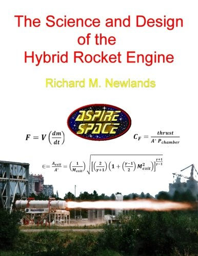 Design Hybrid - The science and design of the hybrid rocket engine