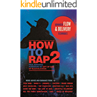 How to Rap 2: Advanced Flow and Delivery Techniques (English Edition)