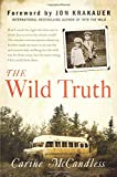 The Wild Truth, Carine McCandless, 0062325140