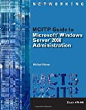 img - for MCITP Guide to Microsoft Windows Server 2008, Server Administration, Exam #70-646 (Test Preparation) by Michael Palmer (2010-05-07) book / textbook / text book