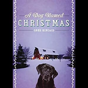 A Dog Named Christmas Audiobook