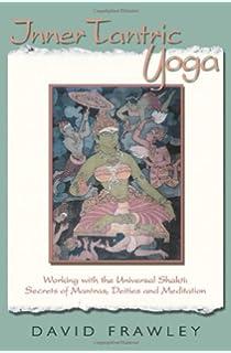 Yogini: Unfolding the Goddess Within: Shambhavi Chopra