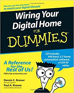 Sensational Wiring Your Digital Home For Dummies Dennis C Brewer Paul A Wiring 101 Archstreekradiomeanderfmnl