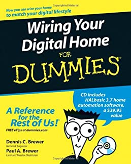 51iRr%2B9KcRL._SX258_BO1204203200_ wiring your digital home for dummies dennis c brewer, paul a home electrical wiring for dummies at bayanpartner.co