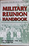 Military Reunion Handbook, William R. Masciangelo and Thomas Ninkovich, 096104702X