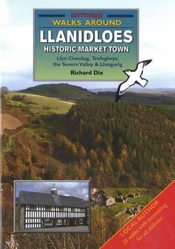 Walks Around Llanidloes by Richard Dix (2006-06-01) pdf