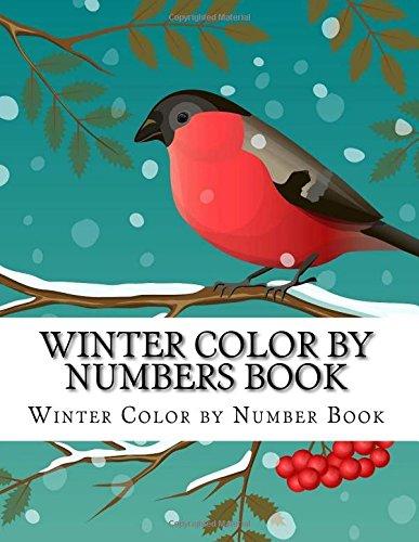Amazon.com: Winter Color By Numbers Book: Winter Scenes, Birds ...