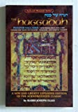 Hagadah Shel Pesaoh : The Haggadah: Passover Haggadah: With Translation and a New Expanded Commentary Based on Talmudic, Midrashic, and Rabbinic Sources, Elias, Joseph, 1578194660