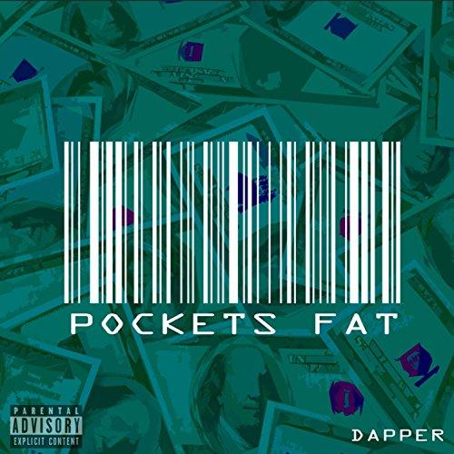 Fat Pockets (Pockets Fat [Explicit])