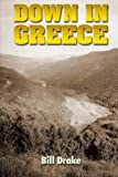 img - for Down in Greece book / textbook / text book