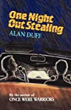 One Night Out Stealing, Alan Duff, 0824816846