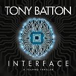 Interface: Technology Will Change Us | Tony Batton