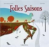 """Afficher """"Folles saisons"""""""
