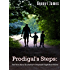 Prodigal's Steps:: The True Story of a Family's Desperate Flight Back Home