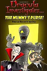 Dracula Investigates the Mummy's Purse: 2