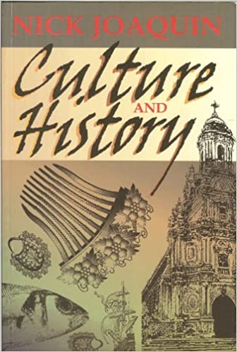 Culture and History (First) by Nick Joaquin (2004-08-02)
