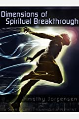 Dimensions of Spiritual Breakthrough Kindle Edition