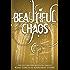 Beautiful Chaos (Beautiful Creatures Book 3)