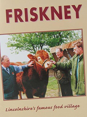 FRISKNEY: Lincolnshire's famous food village ()