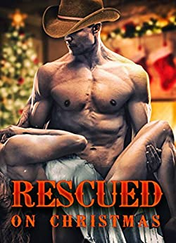 Rescued On Christmas by [Stevens, Louise]