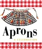 Aprons: A Celebration (Miniature Editions)