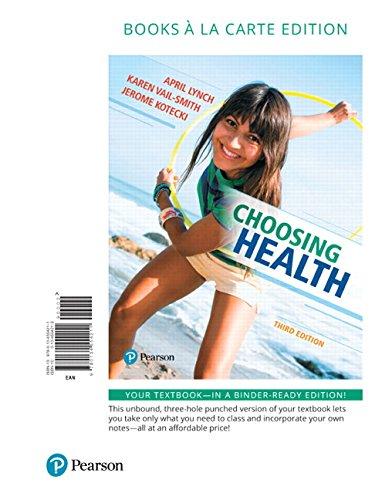 Choosing Health, Books a la Carte Edition (3rd Edition)