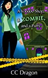 A Voodoo Shop, A Zombie, And A Party (Deanna Oscar Paranormal Mystery) (Volume 4)