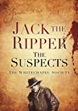 Jack the Ripper, The Whitechapel Society, 0752462865