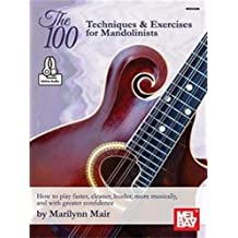 The 100-Techniques & Exercises for Mandolinists